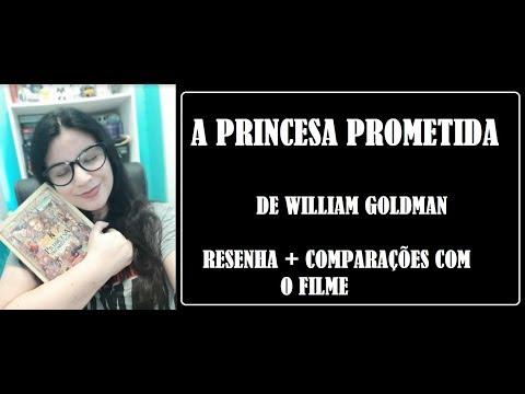 A PRINCESA PROMETIDA I RESENHA I LIVRO  X FILME I WILLIAM GOLDMAN