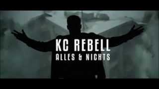KC Rebell - Alles & Nichts | 1 Hour Version | 1/2 Hours Musik