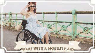 Babe With A Mobility Aid Lookbook [CC]