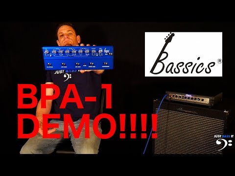 Just Bass It - Bassics BPA-1 Demo