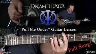 Pull Me Under Guitar Lesson (Full Song)   Dream Theater