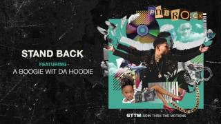Stand Back (Audio) - PnB Rock (Video)
