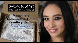 HAUL, REVIEW Y DEMO MAQUILLAJE COLOMBIANO COSMETICOS SAMY-SILVANABEAUTYFACE