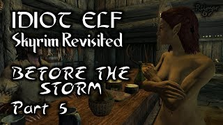 Skyrim Revisited - 013 - Before the Storm - Part 5