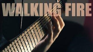 Original Song: WALKING FIRE