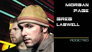 "Morgan Page feat Greg Laswell  ""Addicted"""