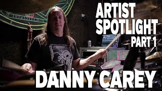 Artist Spotlight: Danny Carey (part 13)