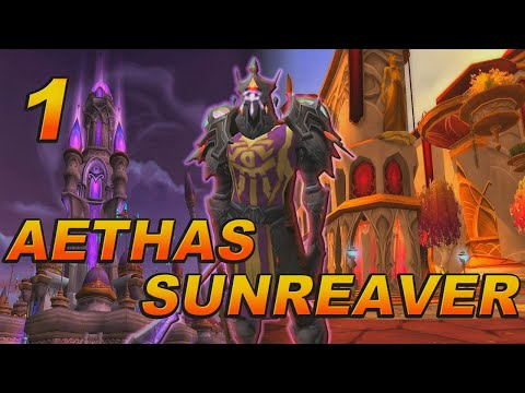 The Story of Aethas Sunreaver - Part 1