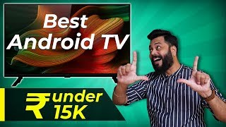 Top 5 Best Android Smart TVs Under 15,000 ⚡⚡⚡ June 2020