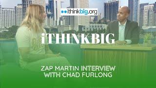 iThink Big & iLove Big / Buena Onda / Punta Colonet – Zap Martin interview with Chad Furlong