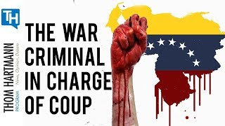 Venezuela Coup 2019 – Elliott Abrams, the War Criminal in Charge