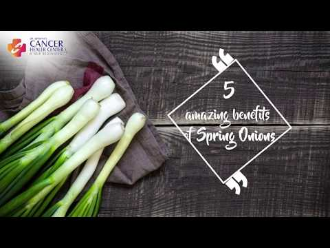 Health benefits of Spring Onions - Cancer Healer Center