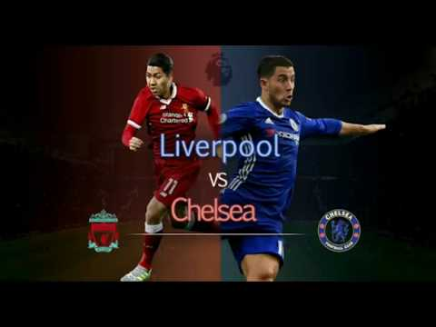 Liverpool Vs Chelsea Live Streaming HD 25/11/17