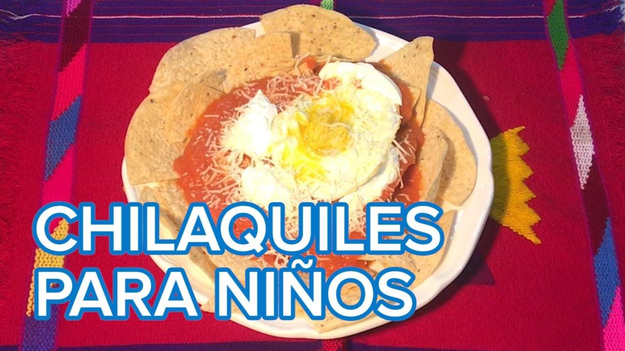 Receta de chilaquiles fácil y rápida   Platos mexicanos para niños