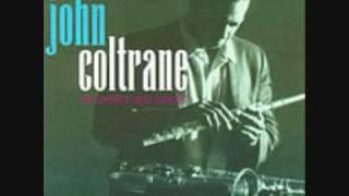 John Coltrane - Bye Bye Blackbird 1/3