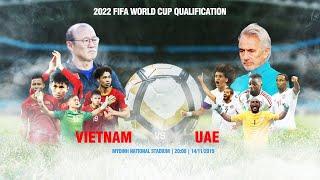 TRỰC TIẾP   VIỆT NAM - UAE   VÒNG LOẠI WORLD CUP 2022   VFF Channel