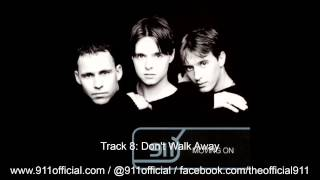 911 - Moving On Album - 08/12 Don't Walk Away [Audio] (1998)
