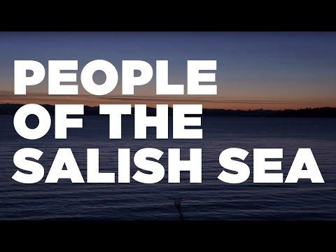 People of the Salish Sea (Coast Salish Peoples)