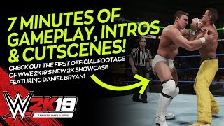 WWE 2K19: 7 MINUTES OF GAMEPLAY, CUTSCENES & INTROS! (Daniel Bryan 2K Showcase)