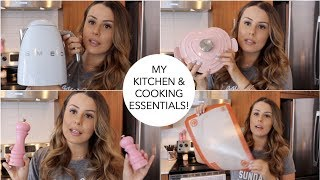 MY KITCHEN & COOKING ESSENTIALS - MY FAVORITE TOOLS & APPLIANCES