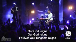 Our God Reigns - Jesus Culture and Martin Smith #JCNY