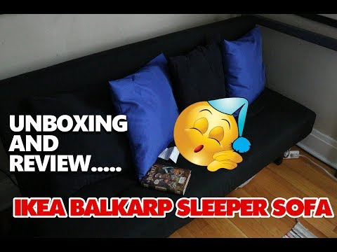 UNBOXING AND REVIEW: IKEA BALKARP SLEEPER SOFA