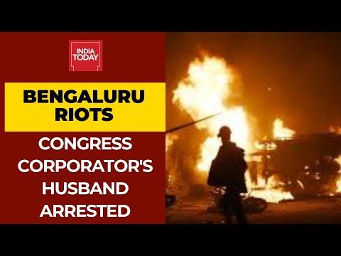 बेंगलुरु दंगे: पुलिस गिरफ्तारी कलीम पाशा, कांग्रेस पार्षद इरशाद बेगम के पति