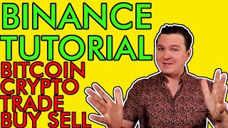 Binance Exchange Tutorial 2021: How To BUY And SELL Bitcoin & Cryptocurrencies [Definitive Guide]