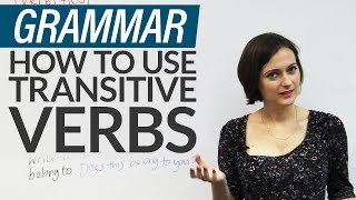 English Grammar: How to use TO with transitive verbs