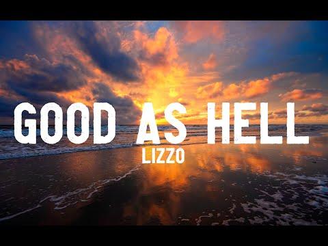 Lizzo - Good As Hell (Lyrics)
