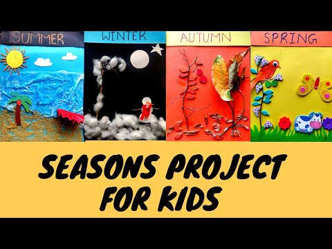 DIY Seasons Project for Kids | Summer | Winter | Spring | Autumn