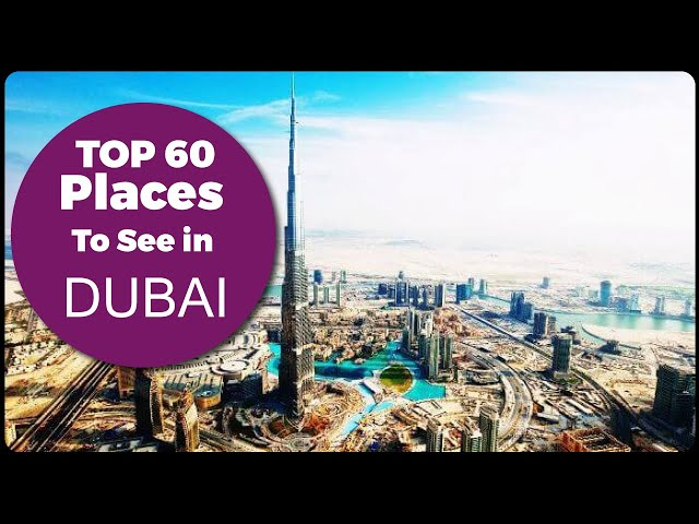 Dubai Travel Guide Best Places To See In You Must Know Before Planning For