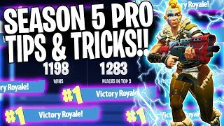BEST FORTNITE TIPS TO WIN MORE GAMES! (Season 5 Ep. 1 Tips & Tricks)