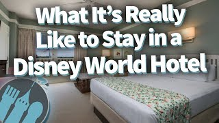 Here's What It's REALLY Like to Stay in a Disney World Hotel!