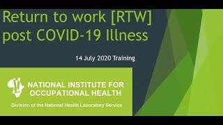 Return to Work (RTW) post COVID-19 Illness/Lockdown