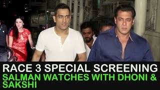 Race 3 Special Screening : Salman Khan Watches With MS Dhoni & Sakshi Dhoni |  रेस  तीन