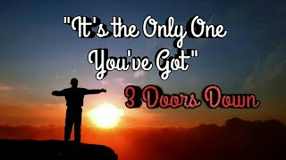 """It's the Only One You've Got"" by 3 Doors Down (Sign Language)"