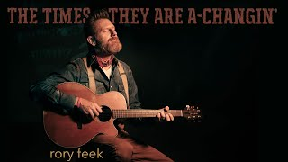 Rory Feek The Times They Are A-Changin'