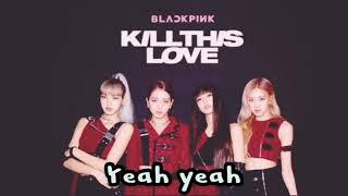 karaoke songs with lyrics kill this love english - TH-Clip