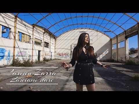 Carmen Zarra - Lasciami Stare (official 2019)