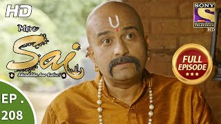 Mere Sai - Ep 208 - Full Episode - 11th July, 2018