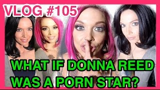 What if Donna Reed was a Porn Star?