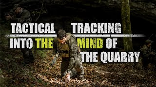 Tracking – Pro's Guide to Tactical Tracking | Part 3 | Into The Mind of The Quarry