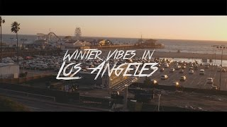 """Winter Vibes in Los Angeles"" | Panasonic g7 Cinema Journal #1 (4K)"