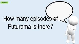 How Many Episodes Of Futurama Is There?