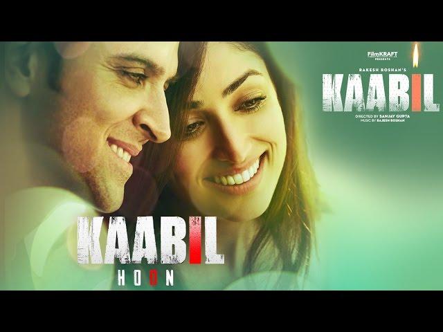 Kaabil Hoon Video Song | Kaabil Movie Songs | Hrithik Roshan | Yami Gautam