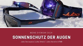 Meine Eyewear 2019 | UV-Schutz | Julbo Aerolite UTMB -  Julbo Shield Cameleon - Julbo Aerospace