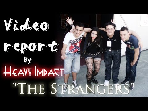 "Video report ""THE STRANGERS"" [Shoujy]"