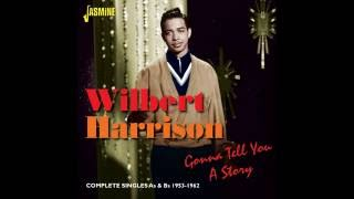 Wilbert Harrison - Since I Fell for You (HQ)