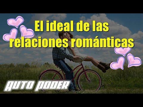 El ideal de las relaciones románticas